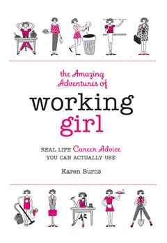 The Amazing Adventures of Working Girl